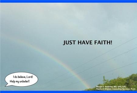 Just have faith!